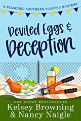 Deviled Eggs and Deception: A Laugh-Out-Loud, Whodunit Cozy Mystery (Seasoned Southern Sleuths Cozy Mystery Book 3) Kindle Edition