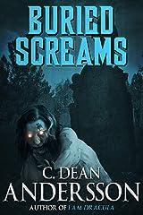 Buried Screams Kindle Edition
