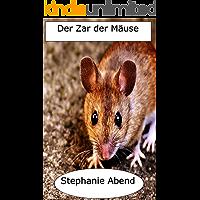 Der Zar der Mäuse (German Edition)