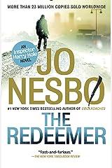 The Redeemer: A Harry Hole Novel (6) (Harry Hole Series) Kindle Edition