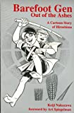 Barefoot Gen: Out of the Ashes v.4: A Cartoon Story of Hiroshima: Out of the Ashes Vol 4