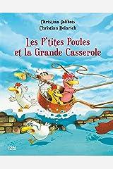 Les P'tites Poules - Les p'tites poules et la grande casserole (P TITES POULES t. 12) (French Edition) Kindle Edition