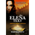 THE ELENA TEXT: Book 1 in The Moses Frank Trilogy