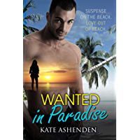 Wanted in Paradise: a romantic suspense novel (English Edition)
