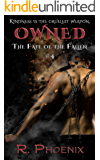 Owned: (The Fate of the Fallen #4)