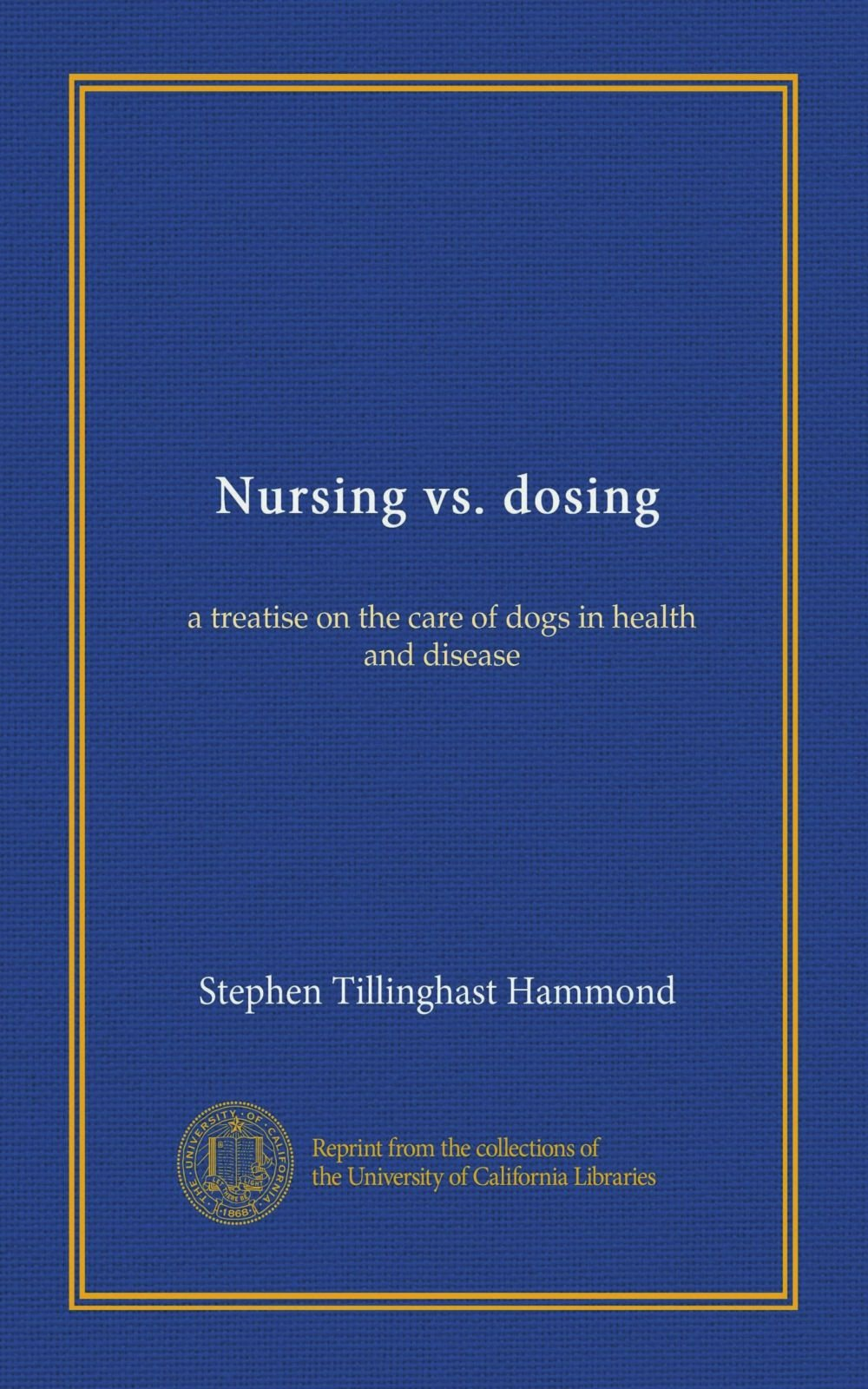 Download Nursing vs. dosing: a treatise on the care of dogs in health and disease pdf