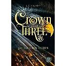 Crown of Three – Auf goldenen Flügeln (Bd. 1) (Die Chroniken von Toronia)