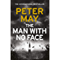 The Man With No Face: the latest thriller from million-selling Peter May
