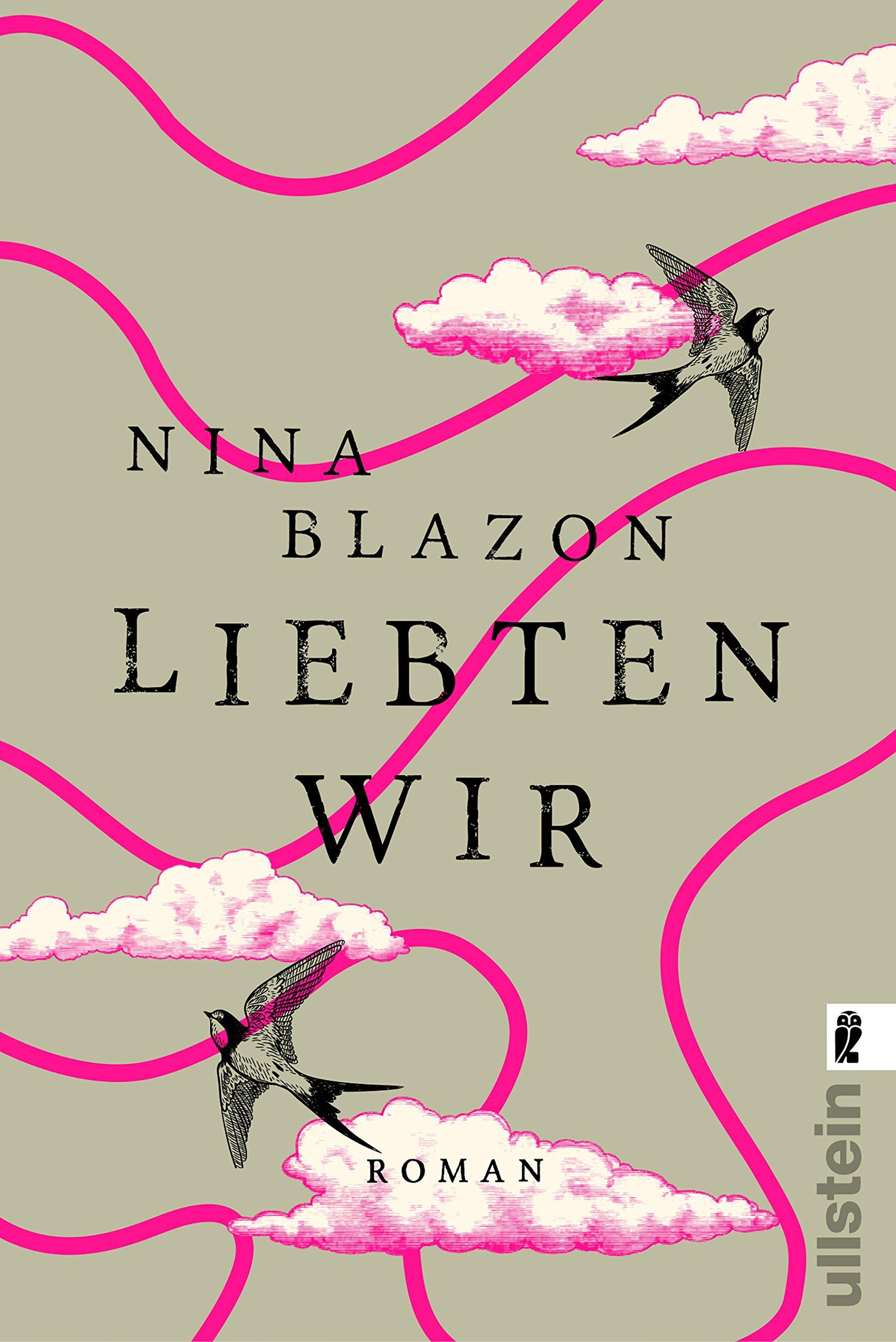 Liebten wir: wundervoller Frauenroman über Familie, Liebe und Freundschaft