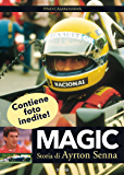Magic: Storia di Ayrton Senna