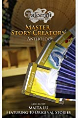 Master Story Creators Anthology 1: Of Fans, Dragon and Blood Kindle Edition