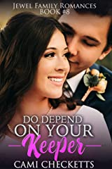 Do Depend on Your Keeper (Jewel Family Romance Book 8) Kindle Edition