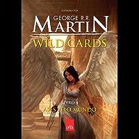 Wild Cards: Ases pelo mundo: Livro 4