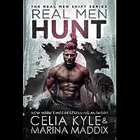 Real Men Hunt (Soren Pack   Paranormal Werewolf Romance) (Real Men Shift Book 7) (English Edition)