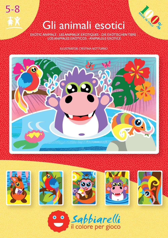 Sabbiarelli Sand-it For Fun - Álbum Los Animales exóticos: 5 Dibujos pre-pegados para Colorear con la Arena (Arena no incluida), Adecuado para niños de años 5+