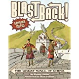 The Great Wall of China (Blast Back!)