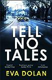 Tell No Tales (DI Zigic & DS Ferreira)