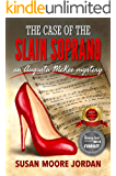 The Case of the Slain Soprano (the Augusta McKee Mystery Series Book 1)