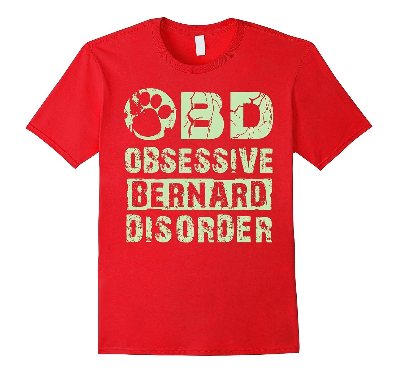 Saint Bernard shirt | Obsesive Bernard Disorder Dog T-Art