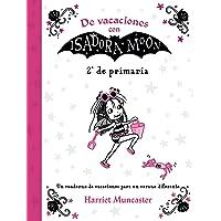De vacaciones con Isadora Moon (2º de Primaria) (Isadora Moon): Un cuaderno de vacaciones para un verano diferente