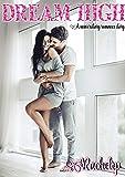 Dream High: A universitary romance story