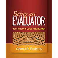Being an Evaluator: Your Practical Guide to Evaluation (English Edition)