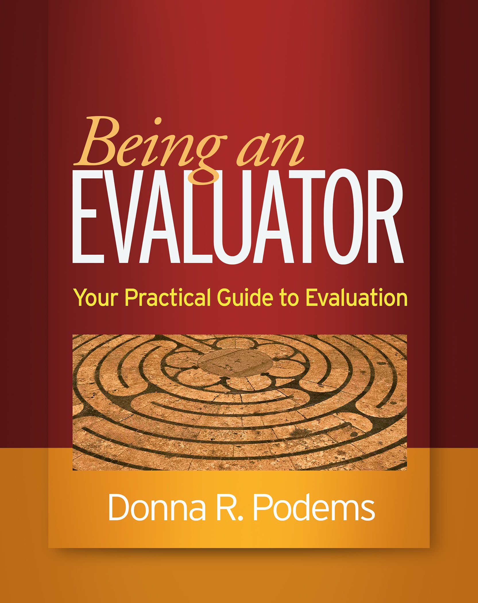 Being An Evaluator  Your Practical Guide To Evaluation