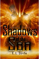 Shadows of the Son (Infinite Spark Book 3) Kindle Edition