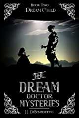 Dream Child (The Dream Doctor Mysteries Book 3) Kindle Edition