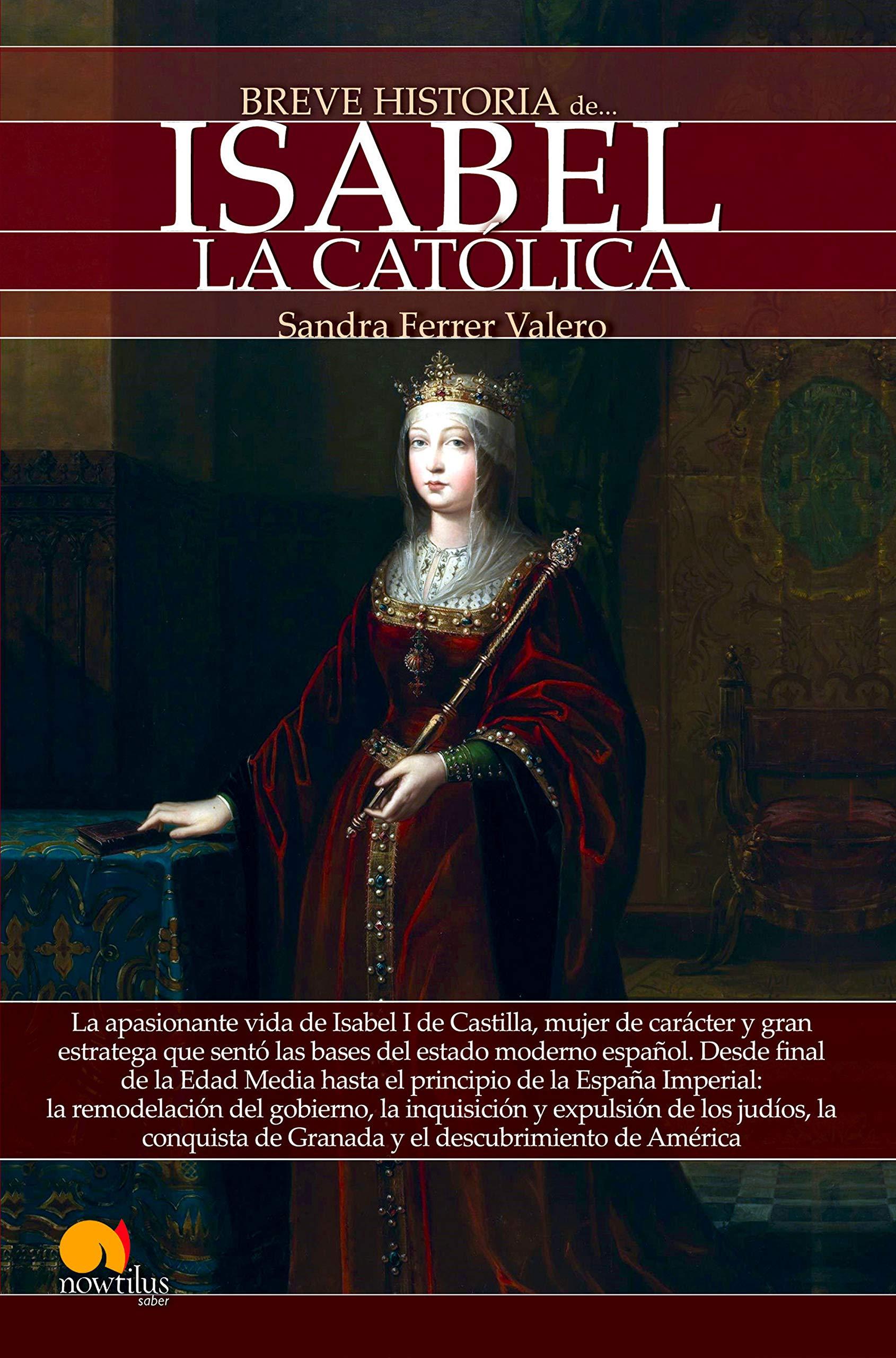 Breve historia de Isabel la Católica Versión sin solapas: Amazon.es: Valero, Sandra Ferrer: Libros