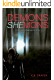 Demons Shemons (Demons Series Book 1)