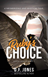 Ruby's Choice: The Dreamer (Ditch Lane Diaries Book 1)