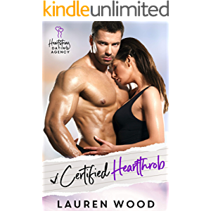 Certified Heartthrob: An Enemies to Lovers Romantic Comedy (Heartstring Dating Agency Book 2)