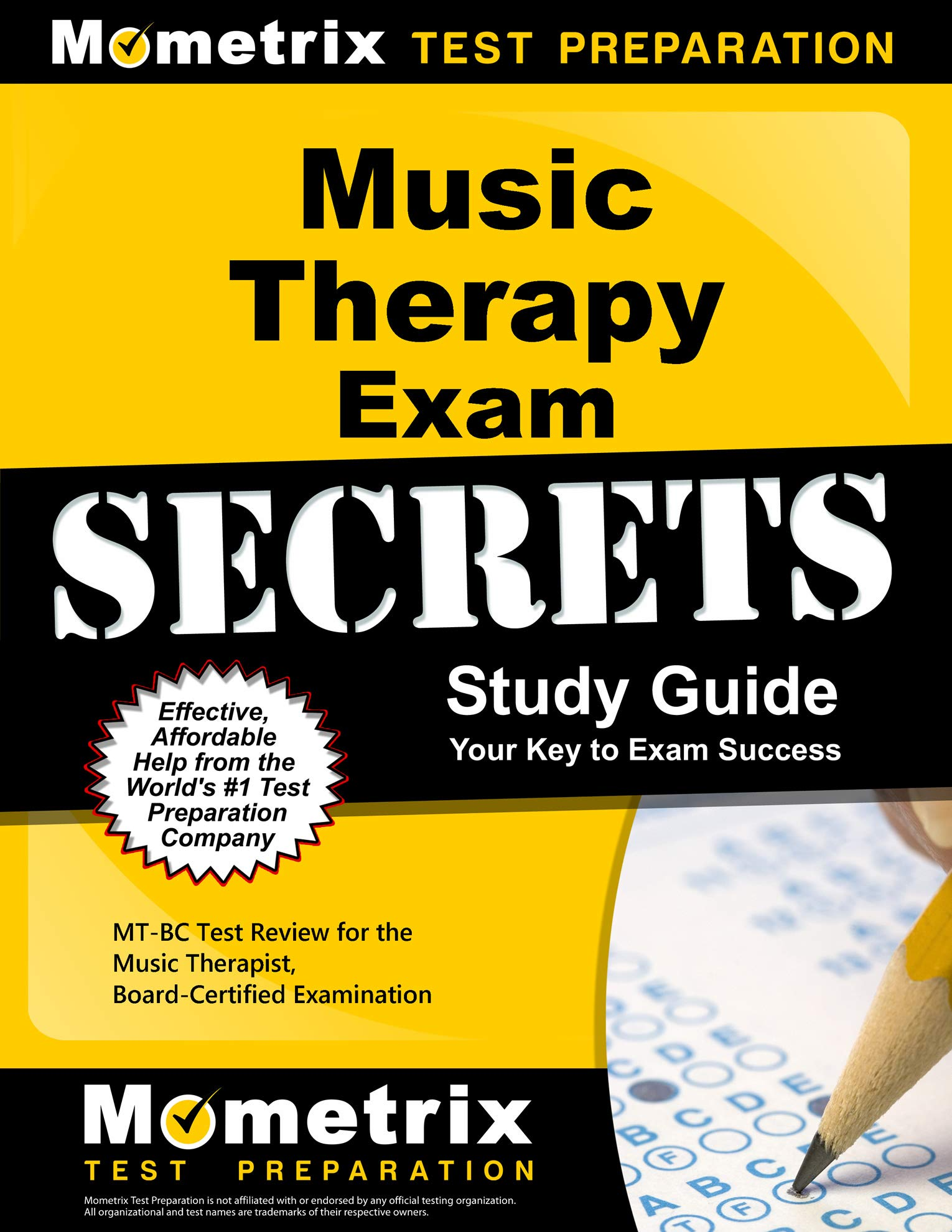 Music Therapy Exam Secrets Study Guide: MT-BC Test Review for the Music Therapist, Board-Certified Examination by Mometrix Media LLC