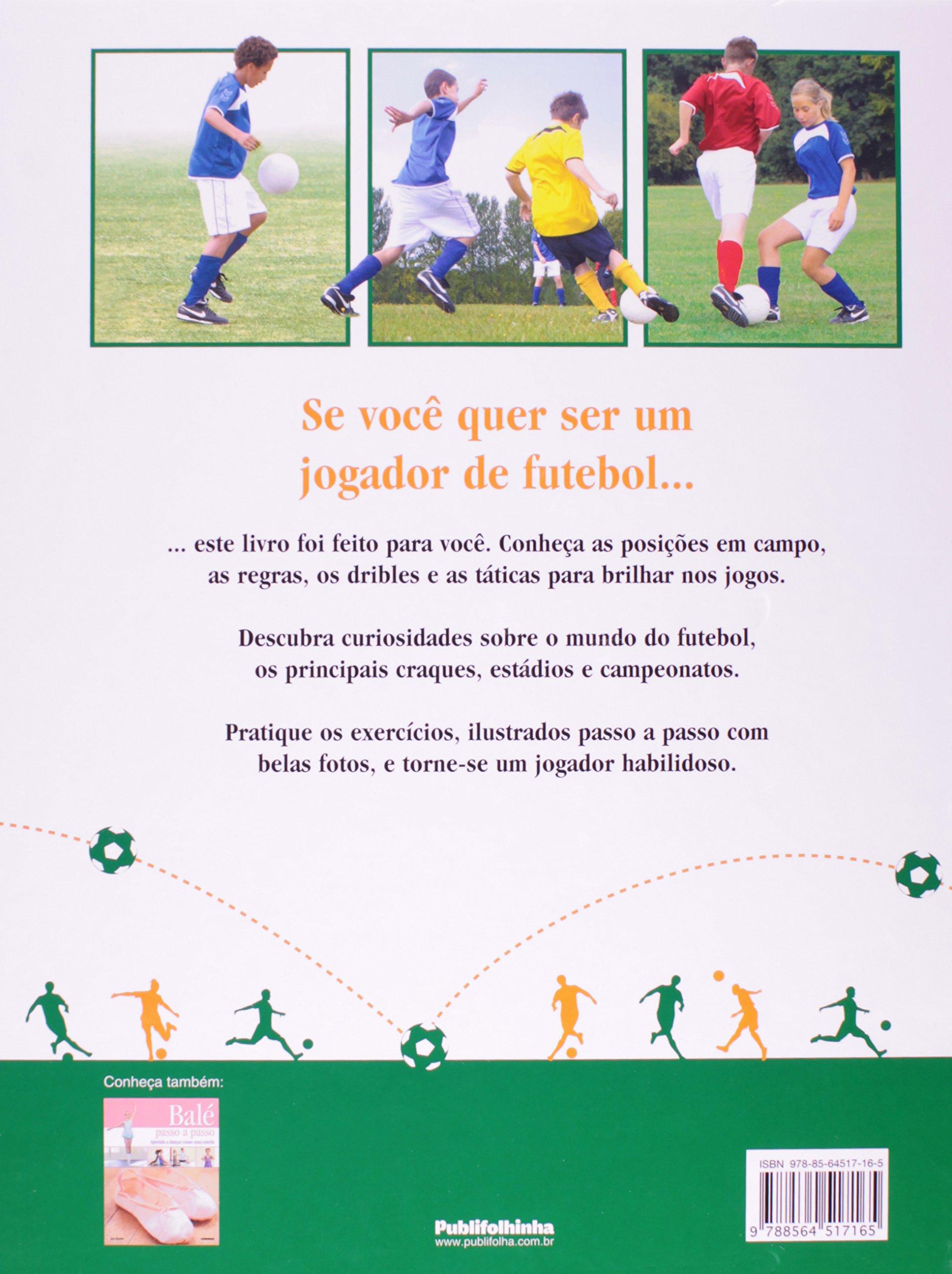 Futebol Passo a Passo (Em Portuguese do Brasil)  9788564517165  Amazon.com   Books 2b703b050fcb0
