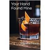 Your Hand Found Mine