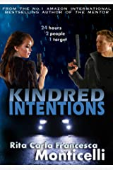 Kindred Intentions Kindle Edition