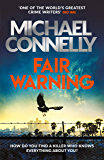 Fair Warning: The Most Gripping and Original Thriller You Will Read This Summer (English Edition)