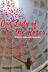 Our Lady of the Roses (Holy Hilarity Book 2) Kindle Edition