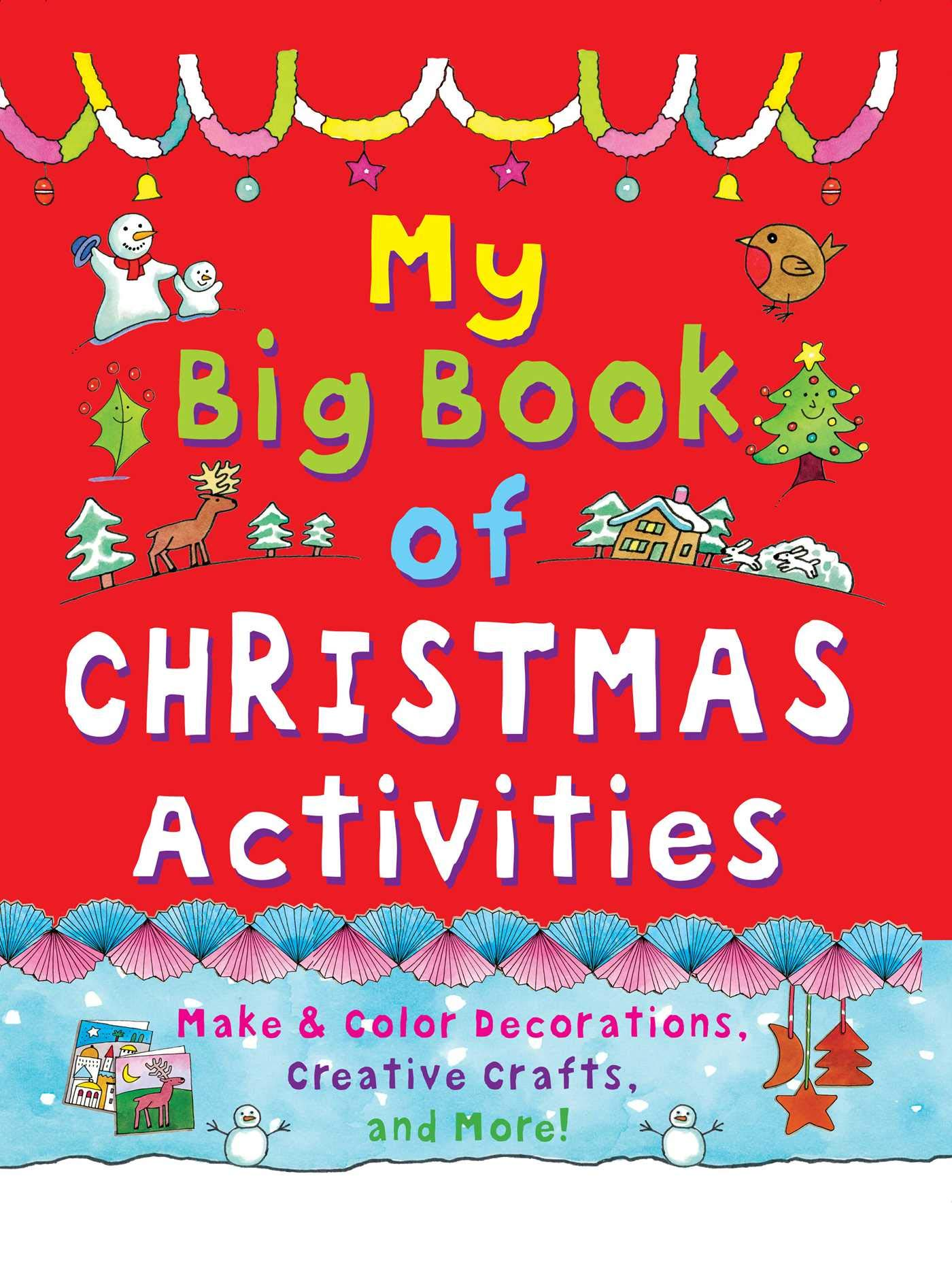 My Big Book Of Christmas Activities Make And Color Decorations