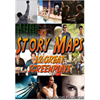 Story Maps: 12 Great Screenplays (Raiders of the Lost Ark, Up, Rocky, Sex and the City, X-Men, Black Swan, Juno, The… book cover