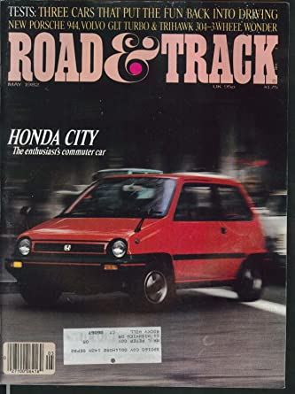 ROAD & TRACK Honda City Trihawk 304 Volvo GLT Porsche 944 road tests 5 1982