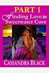 Finding Love in Sweetwater Cove: PART 1 (BWWM Multicultural Romance) Kindle Edition
