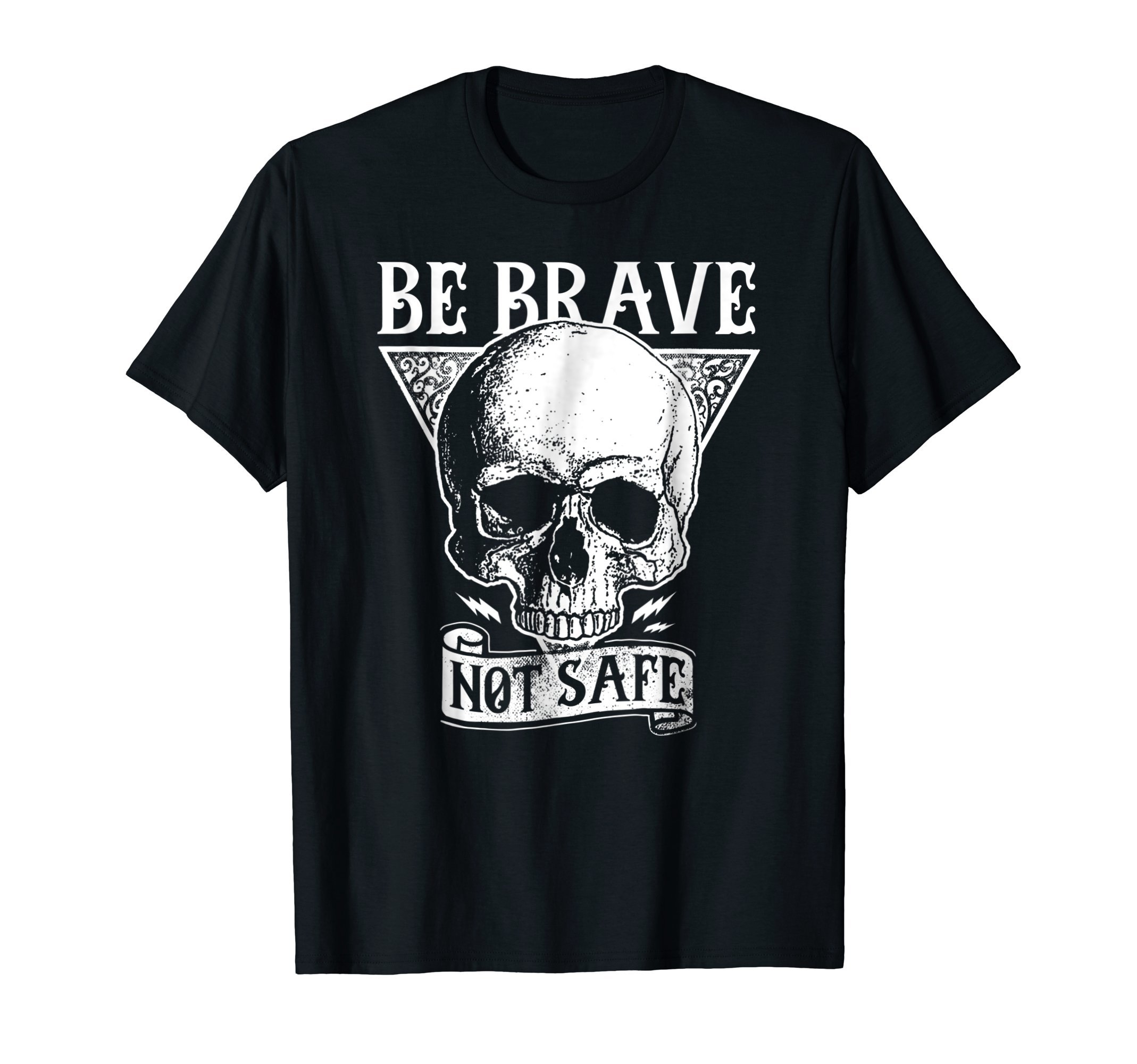 Be-Brave-Not-Safe-Motorcycle-Biker-Gift-T-Shirt-Shirt-Tee