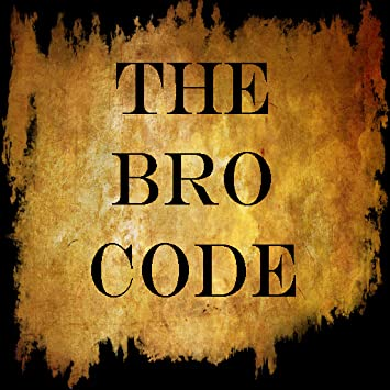 Bro code rules about dating online