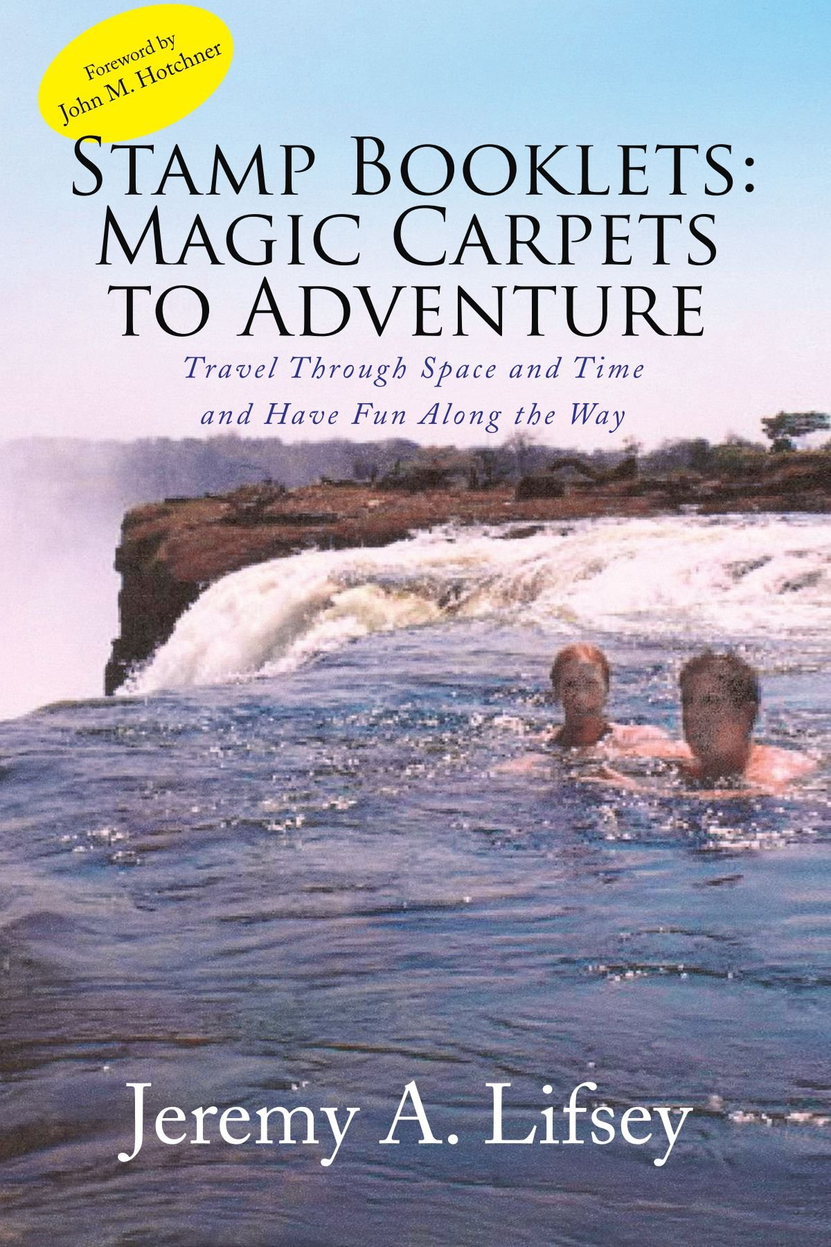 Read Online Stamp Booklets: Magic Carpets to Adventure: Travel Through Space and Time and Have Fun Along the Way pdf
