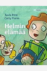 Helmin elämää: The Finnish Edition of Pearl's Life Kindle Edition