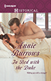In Bed with the Duke (Harlequin Historical Book 1280)