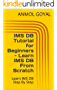IMS DB Tutorial for Beginners - Learn IMS DB From Scratch: Learn IMS DB Step By Step (English Edition)