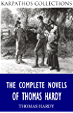 The Complete Novels of Thomas Hardy (English Edition)